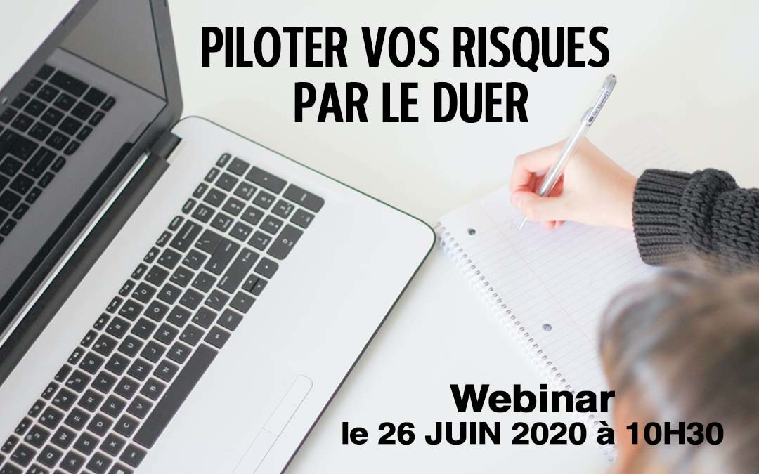 Webinar DUER GMI – Piloter vos risques par le Document unique d'évaluation des risques, vendredi 26 juin à 10H30