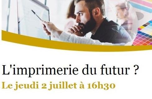 La filière graphique : une industrie du futur ? La CCFI vous invite le 2 juillet à 16h30